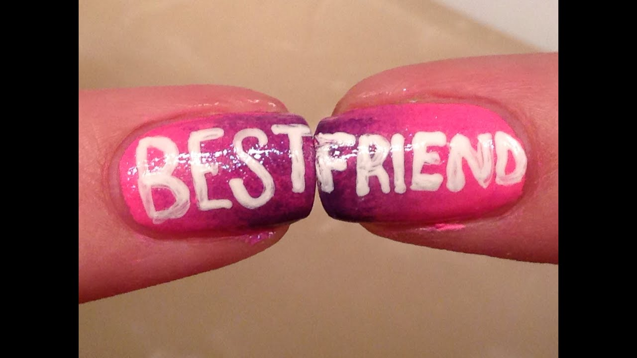 Best Friends Nail Art Tutorial Youtube