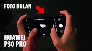 FOTO BULAN pake HUAWEI P30 PRO Indonesia + Unboxing