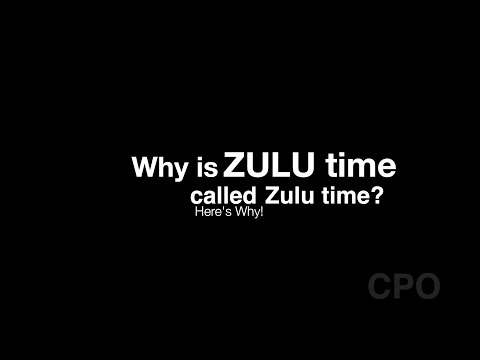 Why is it called ZULU Time? Here