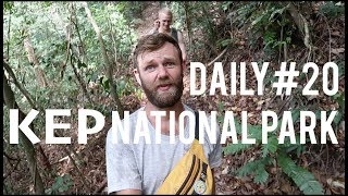 Daily#20 Kep National Park | Mangrove forest