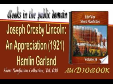 Joseph Crosby Lincoln An Appreciation 1921 Hamlin Garland Audiobook