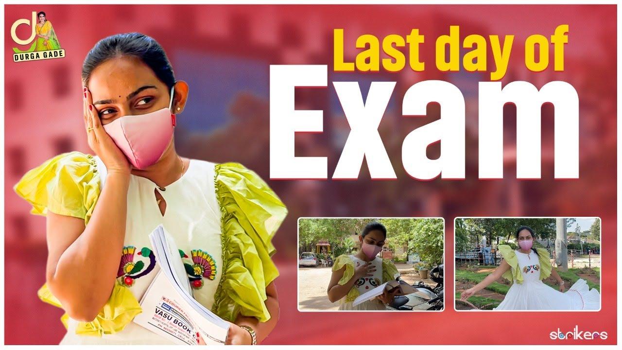 Last Day Of Exams || Durga Gade || Strikers