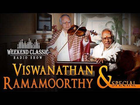 Viswanathan–Ramamoorthy Special Weekend Classic Radio Show - Tamil  | HD Songs | RJ Mana