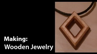 Wooden Jewelry made with DIY CNC