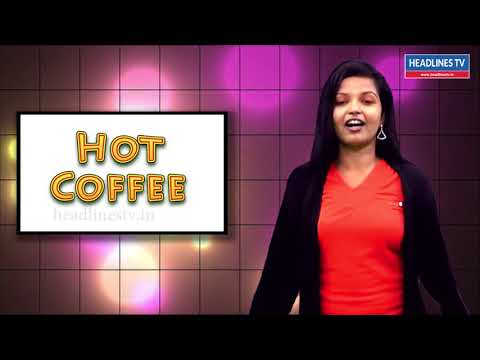 Hot coffee | Cine news latest updates | Headlines Tv
