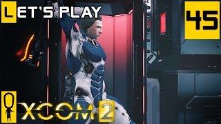 XCOM 2 - Part 45 - Bradford's Motivation - Let's Play - [Season 4 Legend]