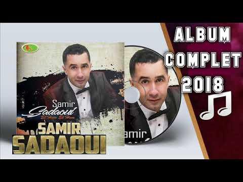 Samir Sadaoui 2018   Album Complet 2018 thumbnail