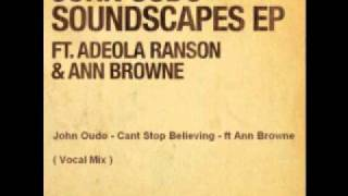 John Oudo - Soundscapes EP- Cant Stop Believing.wmv