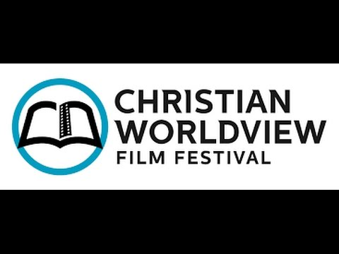 Home - Christian Worldview Film Festival