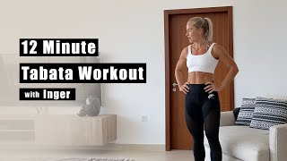 Day 15 | Home Workout - 12 MINUTE TABATA WORKOUT w/ Inger Houghton