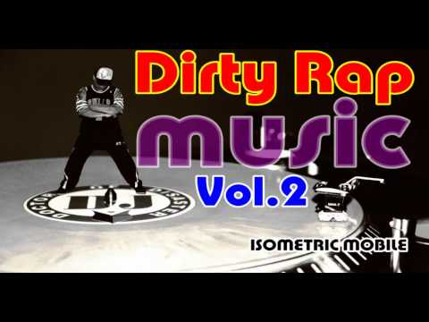 Dirty Rap Music Vol 2 (DJ DOD Mix)