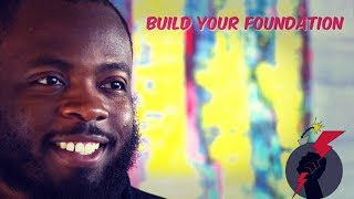 Motivation Daily - Build Your Foundation