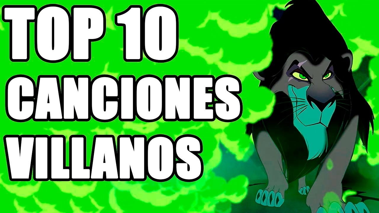 Top 10 Canciones De Villanos Disney Youtube