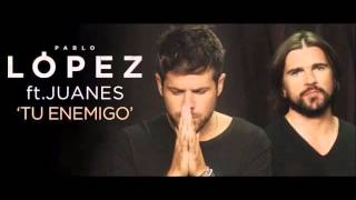 Pablo Lopez ft. Juanes -  Tu Enemigo (Pigmeo Edit)