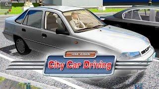 City Car Driving: Daewoo Nexia #03
