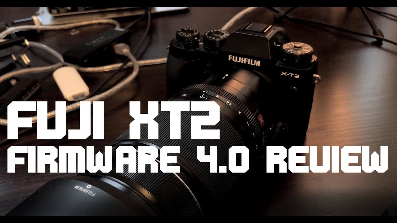 Fuji XT2 Firmware 4 0 REVIEW – dsphotoblog com