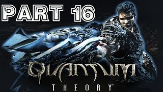 Quantum Theory [HD] Playthrough part 16