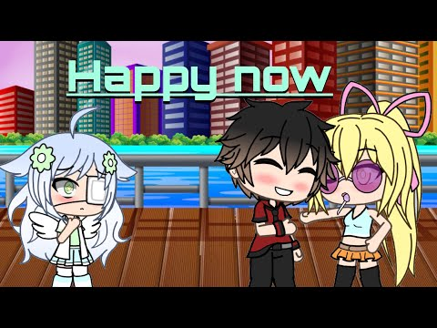 Happy Now  Gachaverse ~ Music Video