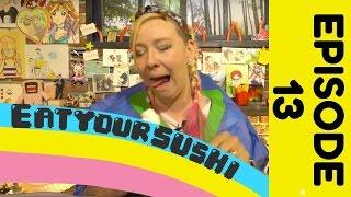 Eat Your Sushi  - Martina's Mokbang