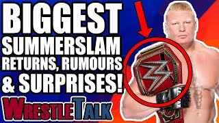 10 WWE SUMMERSLAM 2018 RUMOURS, SURPRISES AND SPOILERS!