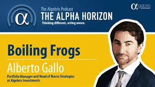 Boiling frogs - The Algebris podcast
