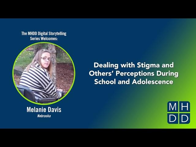 MHDD Digital Storytelling Series: Melanie's Story
