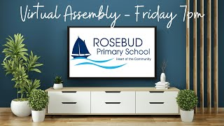 Publication Date: 2020-09-04 | Video Title: Rosebud Primary Assembly Term