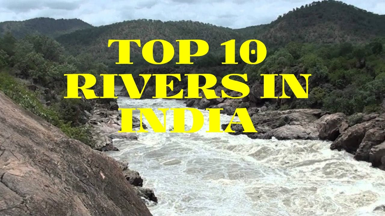Top Longest River In India YouTube - 10 longest rivers