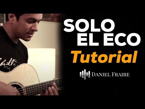 ... eco - Tutorial oficial de guitarra - Jesus Adrian Romero - YouRepeat
