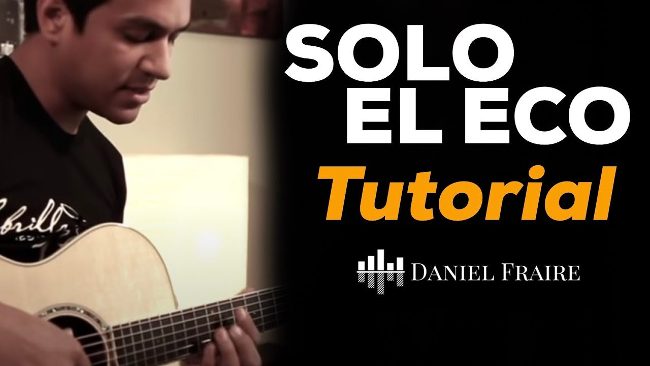 ... el eco - Tutorial oficial de guitarra - Jesus Adrian Romero - YouTube