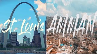 ST. LOUIS & AMMAN (My Hometowns)