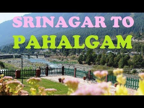 Srinagar To Pahalgam By Road Full Video 2018  Kashmir Tourism | पहलगाम श्रीनगर हाईवे के सूंदर नज़ारे