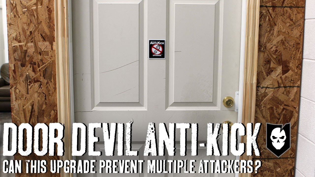 Can A Door Devil Anti Kick Upgrade Prevent Multiple
