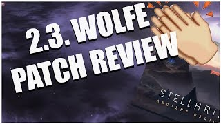 Stellaris 2 3 Wolfe Patch Review Oh Boy Some Of My Requests Got In
