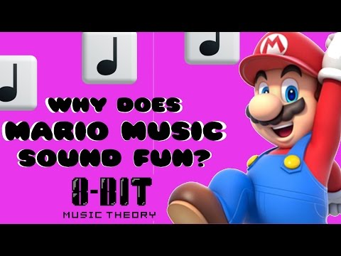 "Why does Mario music sound ""Fun""?"