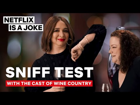 The Wine Country Cast Passes the Sniff Test   Netflix