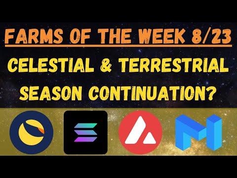 Farms of the Week - Celestial & Terrestrial SZN Continuation