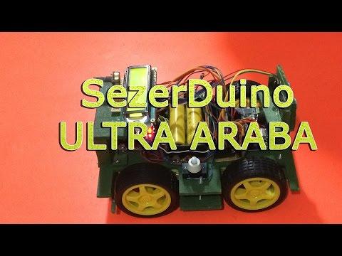 Sezerduino Ultra Arabası