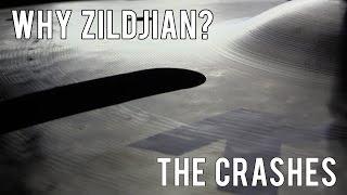 WHY ZILDJIAN? CRASH CYMBALS DEMO