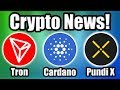 BREAKING: Charles Hoskinson Breaks w/ the Cardano Foundation! Plus Tron and Pundi X News!