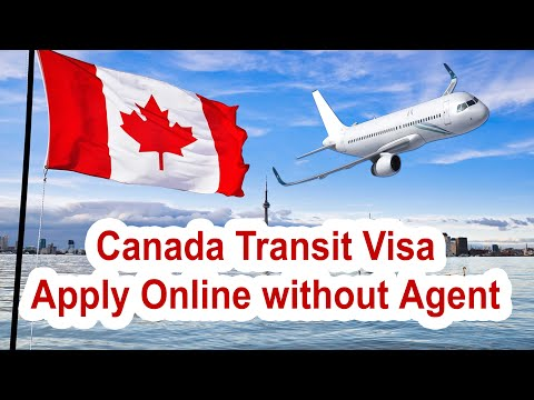 Canada Transit Visa| Apply Online Without Agent | Full Information Guide