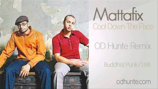 Mattafix - Cool Down The Pace - OD Hunte Remix
