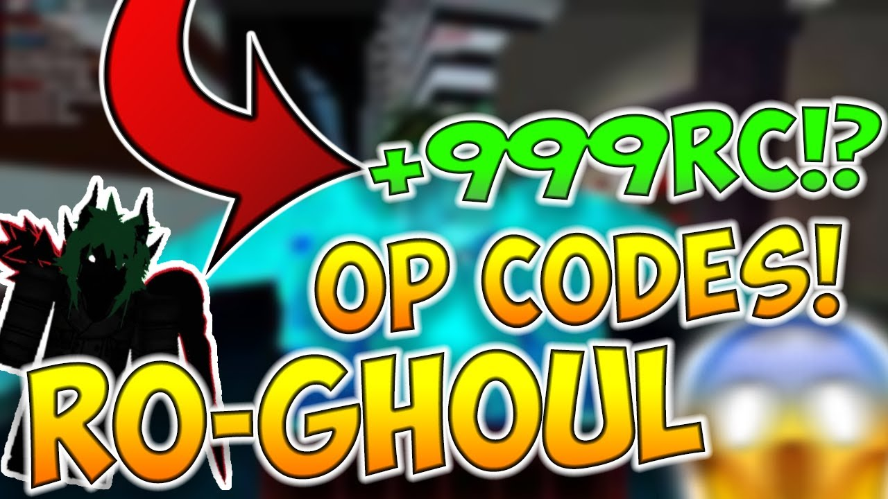 Ro Ghoul Codes July 2020
