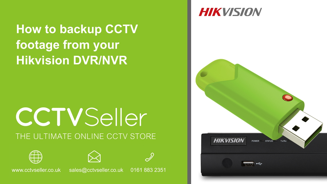 How to backup CCTV footage from your Hikvision DVR/NVR -  www cctvseller co uk