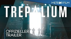 TREPALIUM - STADT OHNE NAMEN Trailer (Deutsch German)