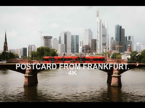 Postcard From Frankfurt. | 4K