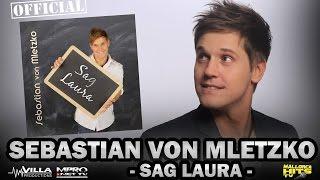 Sebastian von Mletzko - Sag Laura - Pop Schlager Hits