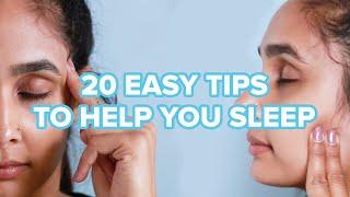 20 Easy Tips To Help You Sleep