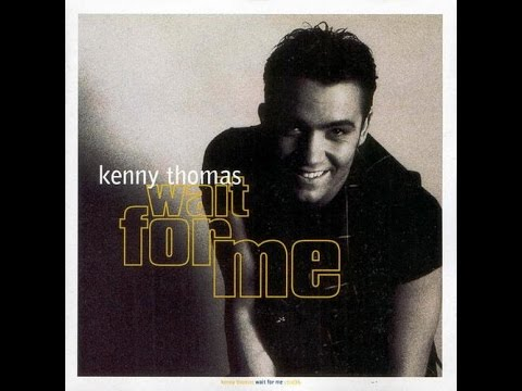 Hold You Close -  Kenny Thomas