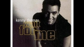 Download Hold You Close -  Kenny Thomas MP3 song and Music Video